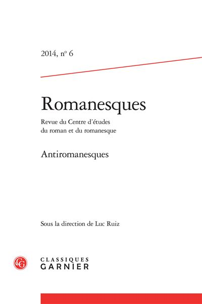 Romanesques 2014, n° 6 - antiromanesques