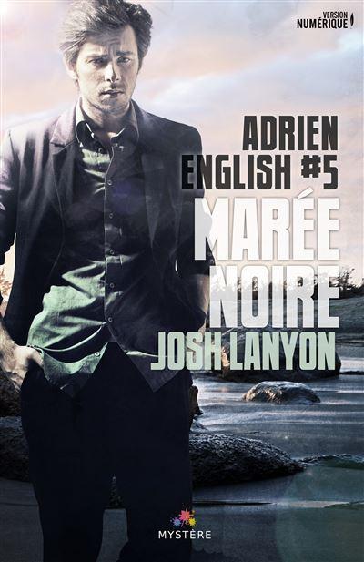 Adrien English - Tome 5 : Marée noire