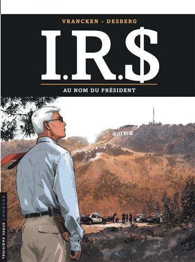 I.R.$ - Au nom du Président