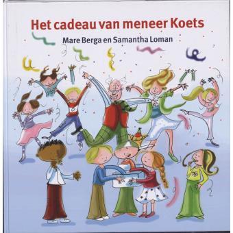 Het Cadeau Van Meneer Koets M Berga Boek Alle Boeken Bij