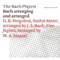 Bach Arranging And Arranged