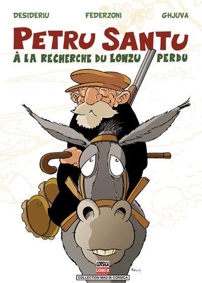 Petru Santu, A la recherche du Lonzu perdu