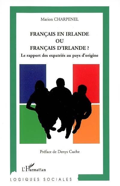 Français en Irlande ou français d'Irlande ?