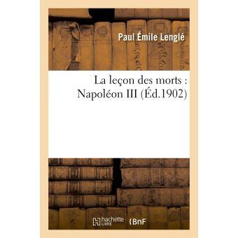 La leçon des morts : Napoléon III