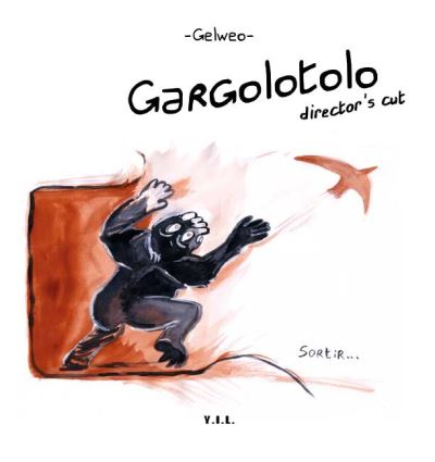 Gargolotolo Director's cut