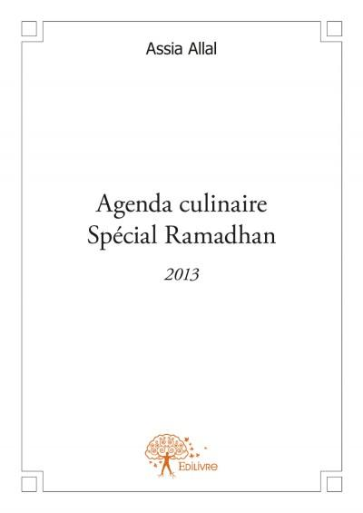 Agenda culinaire special ramadhan 2013