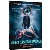 Alien Crystal Palace DVD