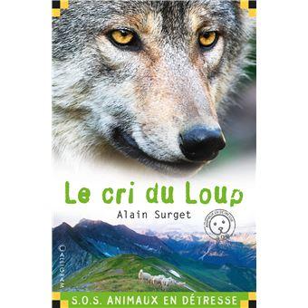 SOS animaux en détresseLe cri du loup