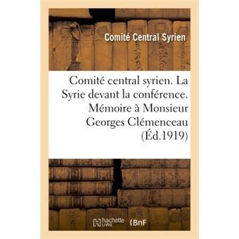 Comite central syrien. la syrie devant la conference. memoir