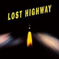 Lost Highway Double Vinyle 180 gr Gatefold