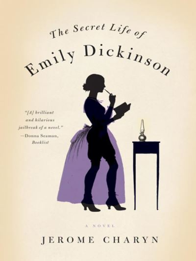 The Secret Life of Emily Dickinson