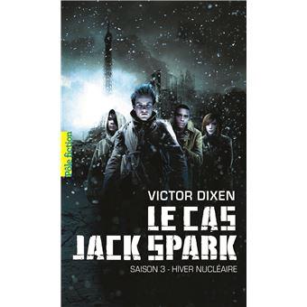 Le cas Jack SparkHiver nucléaire