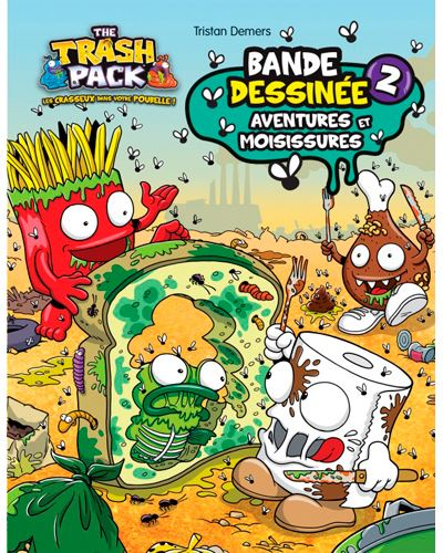 The trash pack - Tome 2 : Aventures et moisissures