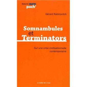 Somnambules et terminators