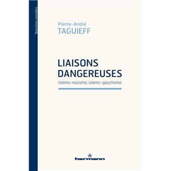 Liaisons dangereuses : islamo-nazisme, islamo-gauchisme