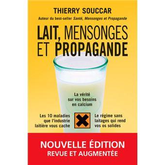 -Vous êtes fous d'avaler ça ! bio Hoax Lait-mensonges-et-propagande-Nouvelle-edition