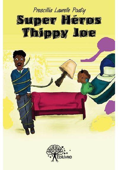 Super héros Thippy Joe
