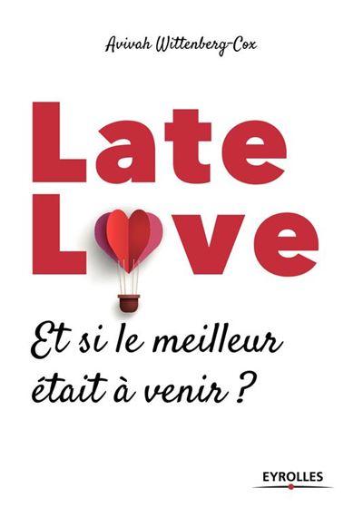 Late love - Et si le meilleur était à venir ? - 9782212804171 - 13,99 €