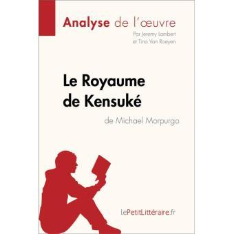 Le Royaume De Kensuke De Michael Morpurgo Analyse De L Oeuvre