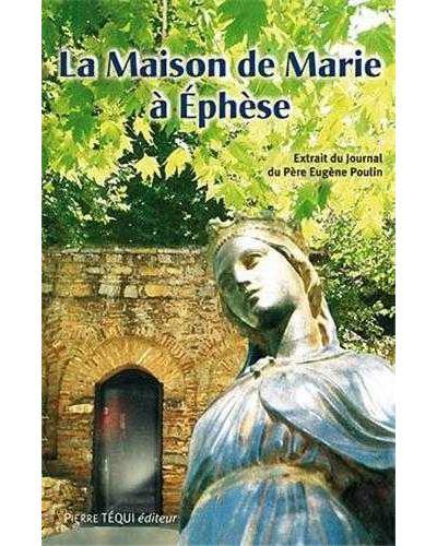 La maison de Marie à Ephèse