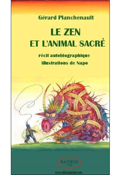 Le zen et l'animal sacré
