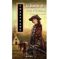 Le crépuscule des Arcanes - tome 3 Le sorcier de l'île d'Orléans