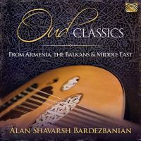 Oud Classics - Armenia, the Balkans and the Middle East - CD