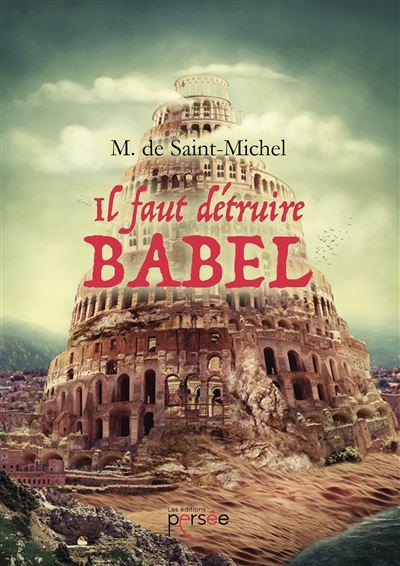 Il faut détruire Babel