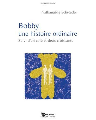 Bobby, une histoire ordinaire