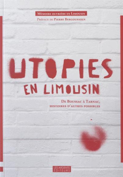Utopies en Limousin