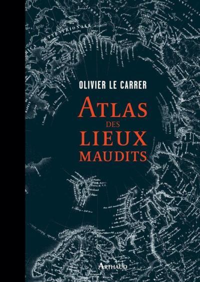 Atlas des lieux maudits - 9782081313583 - 18,99 €