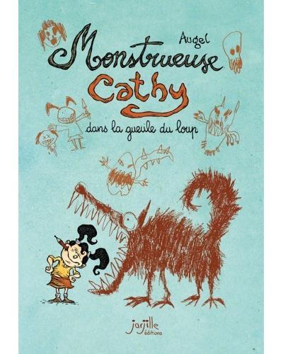 Monstrueuse Cathy dans la gueule du loup