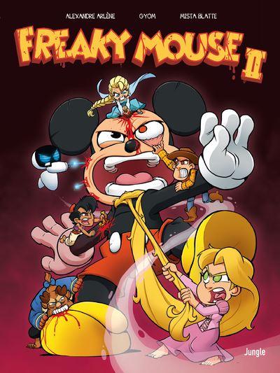 Freaky Mouse - tome 2 Il en faut peu pour étriper !