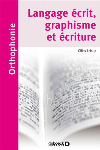 Langage Ecrit, Graphisme et Écriture