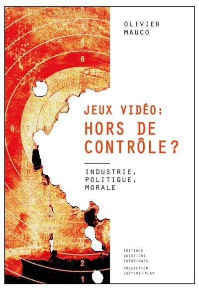 Jeux vidéo: hors de contrôle ?