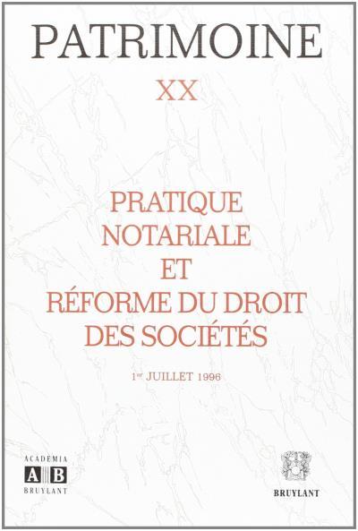 Pratique notariale et réforme du droit des sociétés