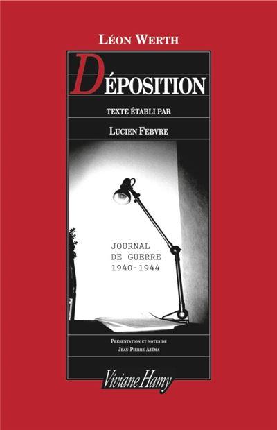 Déposition - Journal 1940-1944