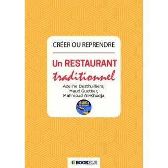 Créer ou reprendre un restaurant traditionnel
