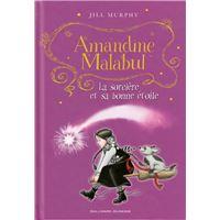 Amandine Malabul, la sorcière et sa bonne étoile