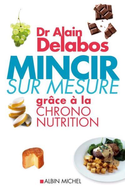 Mincir sur mesure grâce à la chrono-nutrition - 9782226270719 - 13,99 €