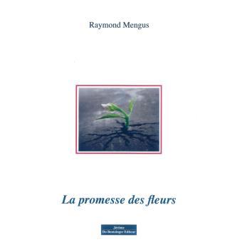 La promesse des fleurs
