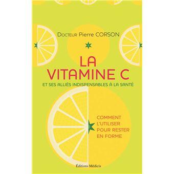 La vitamine C et ses alliés indispensables à la santé