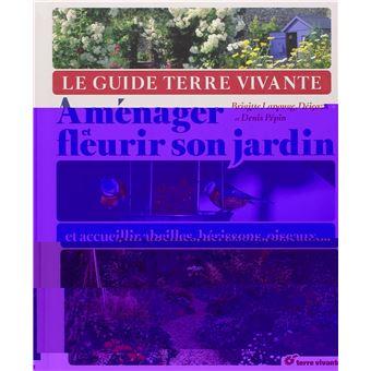 Am nager et fleurir son jardin broch brigitte lapouge for Fleurir son jardin