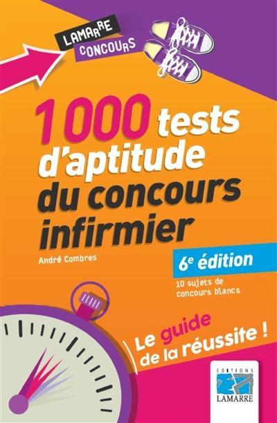 1000 tests d aptitude du concours infirmier