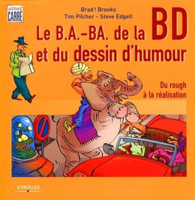 Le b.a.-ba de la bande dessinée et du dessin d'humour du rough à la réalisation