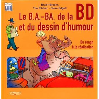 Le B A Ba De La Bd Et Du Dessin D Humour