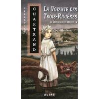 Le crépuscule des Arcanes - tome 2 La voyante des Trois-Rivières