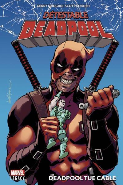 Détestable Deadpool T01 - Deadpool tue Cable - 9782809483390 - 11,99 €