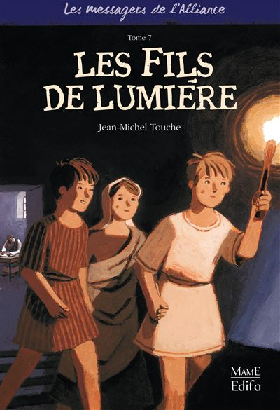 7 - Les Fils de lumière
