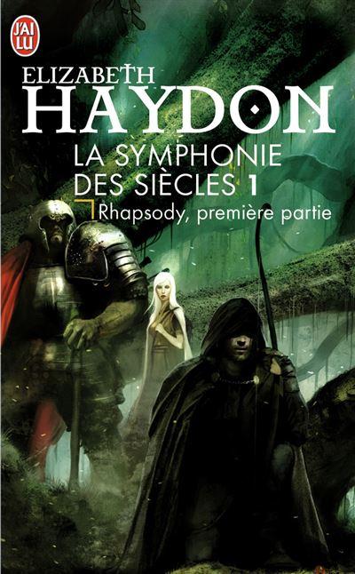 La symphonie des siècles - Tome 1 : Rhapsody, première partie